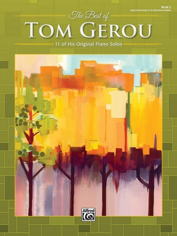 The Best Of Tom Gerou, Book 2 Piano