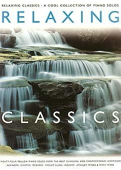 Relaxing Classics (Cool Collection) Piano
