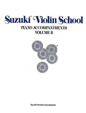 Suzuki Violin School: Vol B  (Contains Volumes 6-10) Piano Accompaniment: Tutor