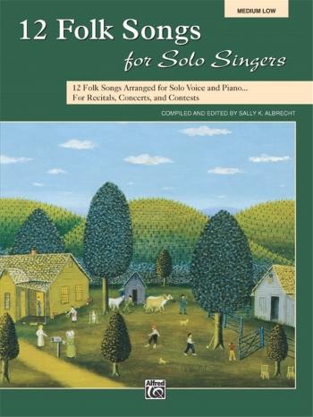 12 Folk Songs For Solo Singers: Medium Low