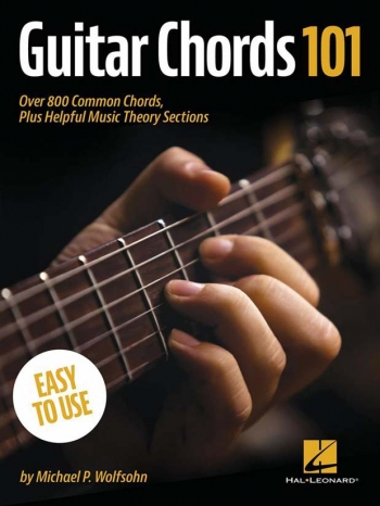 Guitar Chords 101: Over 800 Common Chords: Guitar Tutor