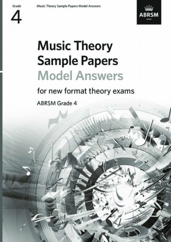 ABRSM Music Theory Sample Papers Model Answers: Grade 4 (2020)
