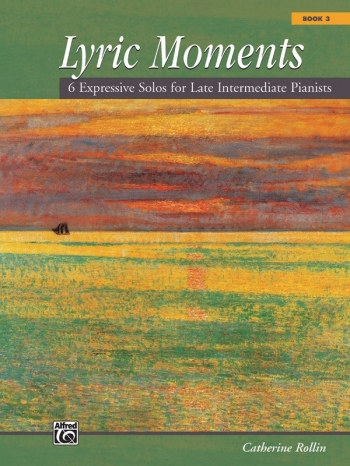 Lyric Moments: Book 3: Piano Solo (Alfred)