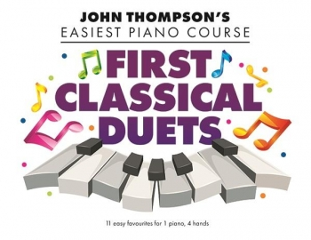 John Thompson's Easiest Piano Course: First Classical Duets