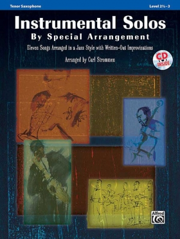 Instrumental Solos By Special Arrangement For Tenor Saxophone: Book & CD