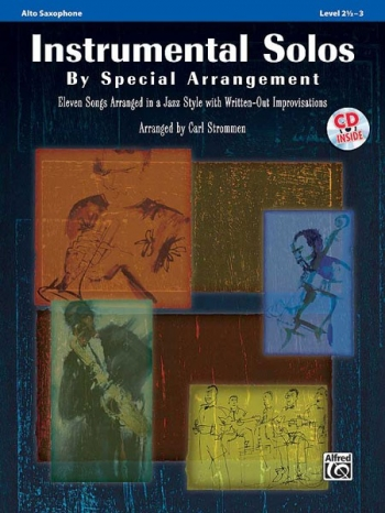 Nstrumental Solos By Special Arrangement For Alto Saxophone: Book & CD