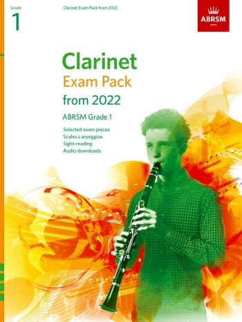 ABRSM Clarinet Exam Pack Grade 1 From 2022: Pieces Scales Sight-reading & Download