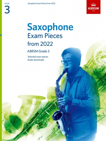 ABRSM Saxophone Exam Grade 3 From 2022: Pieces & Download