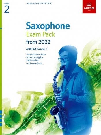 ABRSM Saxophone Exam Pack Grade 2 From 2022: Pieces Scales Sight-reading & Download