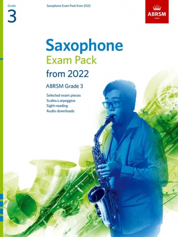 ABRSM Saxophone Exam Pack Grade 3 From 2022: Pieces Scales Sight-reading & Download