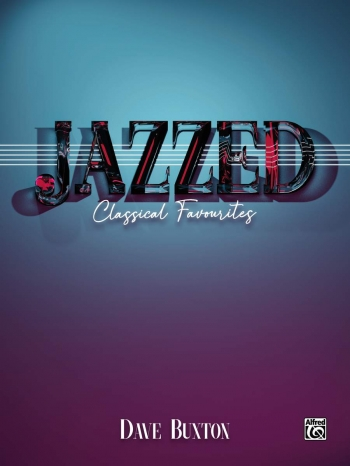 Jazzed: Classical Favourites: Piano