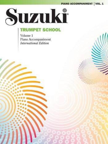Suzuki Trumpet School, Volume 1: Piano Accompaniment
