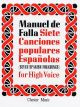 Siete Canciones Populares Espanolas: High Voice & Piano