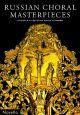 Russian Choral Masterpieces Vocal SATB (Novello)