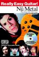 Really Easy Guitar Nu Metal: Guitar