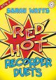 Red Hot: Descant Recorder Duets: Book 2 Sarah Watts)