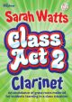 Class Act 2: Tutor: Clarinet: Student Copy: Book & CD (Watts)