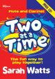 Two At A Time Flute & Clarinet - Students Book: Book & Audio