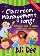 Classroom Management Songs: 14 Fun Songs: Book And Cd
