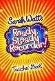Ready Steady Recorder: Teacher Book