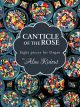 Canticle Of The Rose: Eight Pieces For Organ