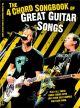 4 Chord Songbook: Great Guitar Songs. Words & Chords
